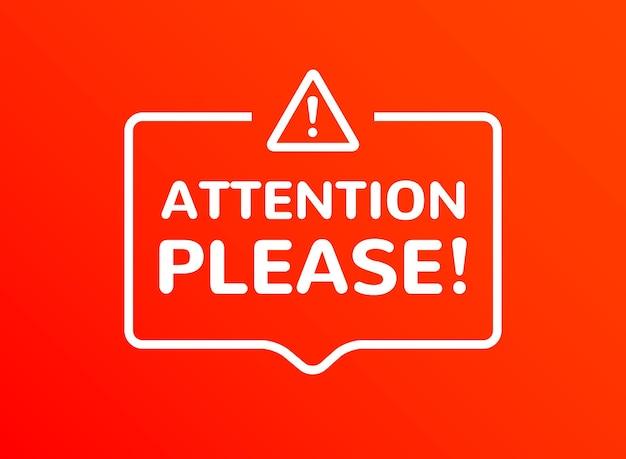 Ankündigung von vektorinformationen zur aufmerksamkeit. wichtige aufmerksamkeit bitte poster benachrichtigen.