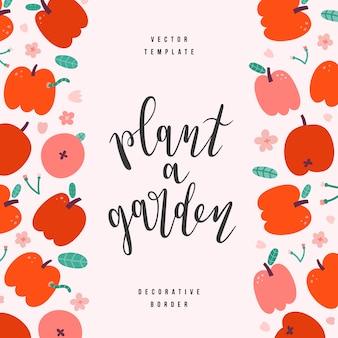 Apfelrahmen mit handgezeichneten illustrationen und beschriftung pflanzen einen garten