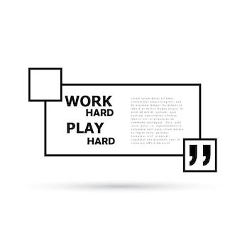 Arbeit hart spielen hart.