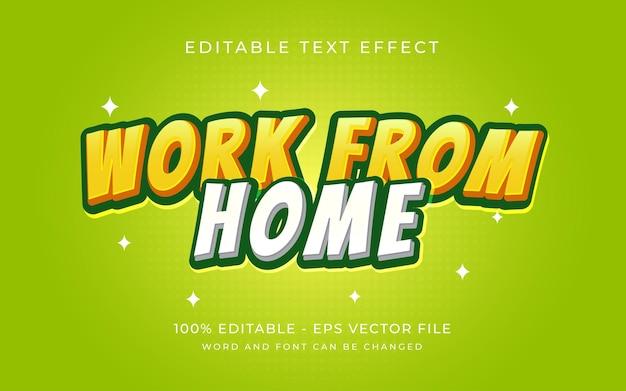 Arbeiten sie von zu hause aus texteffekt-stil editierbarer schriftart-texteffekt
