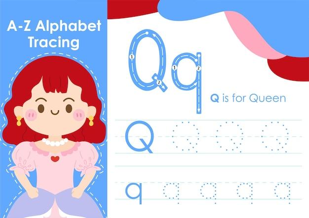 Arbeitsblatt zur alphabetverfolgung mit jobberufsillustration als königin