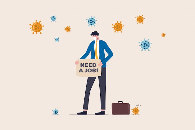 Arbeitslosigkeit, verlust job aus coronavirus-krise covid-19-ausbruch sperrung verursacht unternehmen geschlossen und geschäft geschlossen, trauriger arbeitsloser geschäftsmann mit zeichen geschrieben brauchen sie einen job mit virus pathogen.