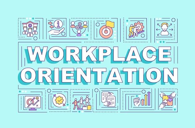 Arbeitsplatzorientierungswortkonzept-banner. helfen sie neuen mitarbeitern. neue arbeitsanpassung. infografiken mit linearen symbolen auf blauem hintergrund. isolierte typografie. umriss rgb farbabbildung