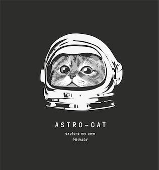 Astrokat slogan mit niedlicher katze in astronautenhelmillustration