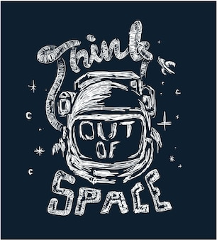 Astronaut illustration mit slogan