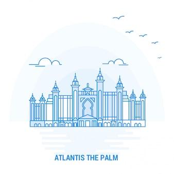 Atlantis the palm blaues wahrzeichen