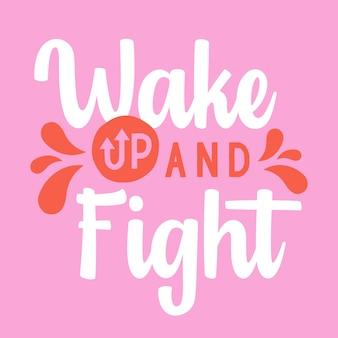 Aufwachen und typografie-vektor-design-vorlage bekämpfen