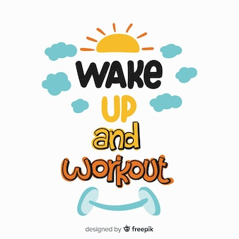 Aufwachen und workout-schriftzug