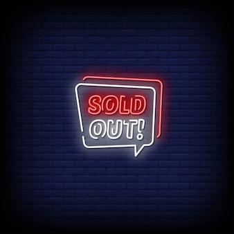 Ausverkaufte neon signs style text