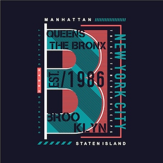 B für brooklyn, new york city grafik typografie t-shirt design