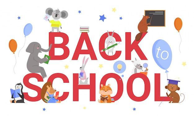 Back to school text motivation bildung konzept illustration. karikaturtierschülerfiguren, die mit buch oder lehrbuch neben großen buchstaben auf weiß schulen, stehen und sitzen