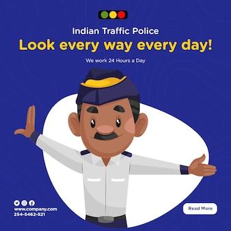 Banner-design der indischen verkehrspolizei schauen jeden tag vorlage