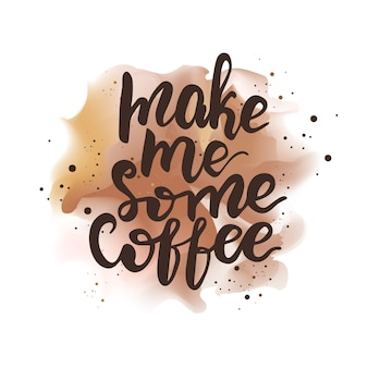 Banner-design mit schriftzug mach mir etwas kaffee. vektor-illustration.