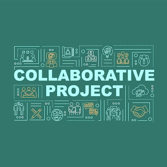 Banner für kollaborative projektwortkonzepte. unternehmensstrategie erstellen. infografiken mit linearen symbolen auf grünem hintergrund. isolierte typografie. vektorumriss rgb-farbabbildung