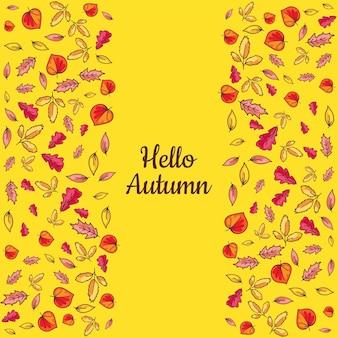 Banner hallo herbst mit handgezeichneten farbigen blättern auf gelbem hintergrund isoliert. kalligraphie-buchstabe und saisonale goldene fallende baumdetails. saison-thema-karten-modell-vektor-flache illustration