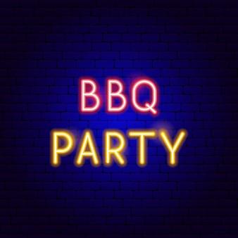 Bbq party neon-text. vektor-illustration der barbecue-förderung.