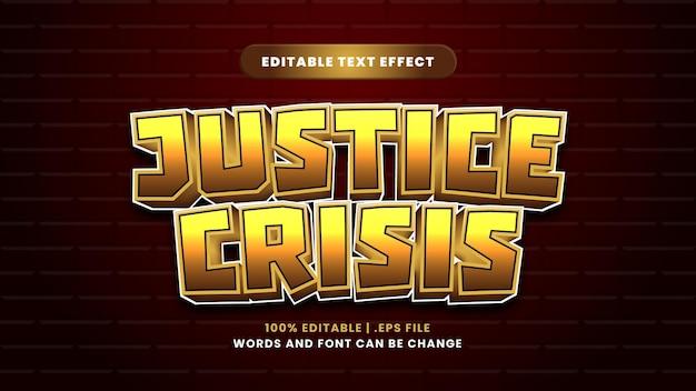 Bearbeitbarer texteffekt der justizkrise im modernen 3d-stil