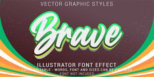 Bearbeitbarer texteffekt für tapfere grafikstile