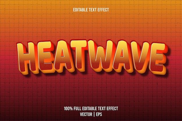 Bearbeitbarer texteffekt hitzewelle 3-dimensionale prägung im neonstil