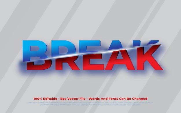 Bearbeitbarer texteffekt illustrationen im break-stil