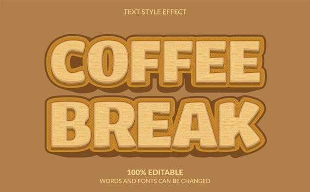 Bearbeitbarer texteffekt kaffeepause-textstil