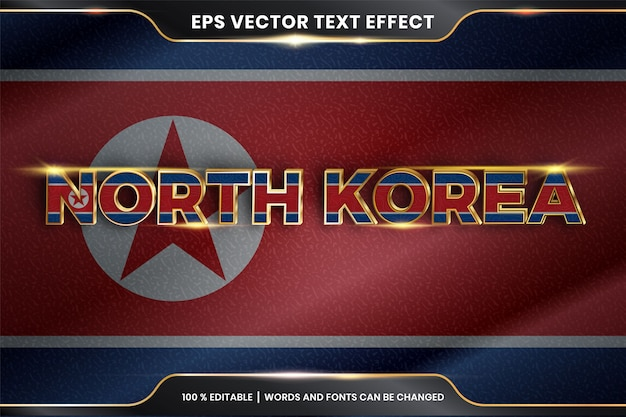Bearbeitbarer texteffektstil - nordkorea mit seiner nationalflagge