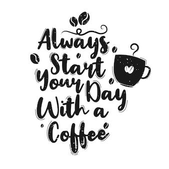 Beginnen sie ihren tag immer mit einem kaffee