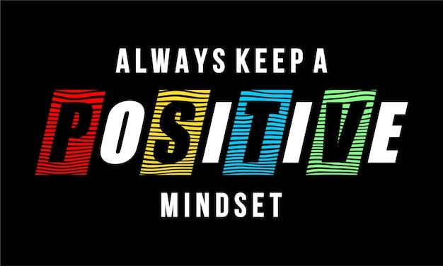 Behalte immer eine positive einstellung