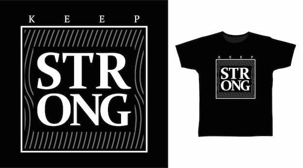 Behalten sie eine starke typografie für t-shirt-designs bei