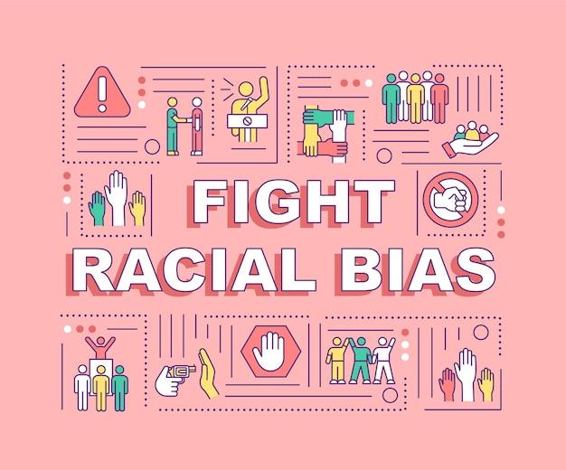 Bekämpfen sie rassistische voreingenommenheit wortkonzepte banner. soziale rechte.