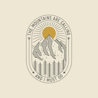 Berge rufen und ich muss gehen. dünn gefüttertes logo oder abzeichen oder plakatentwurfschablone des minimalistischen retro-stils mit berglandschaft. illustration
