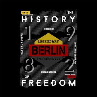Berlin deutschland europa geschichte freiheit grafikdesign typografie für print t-shirt