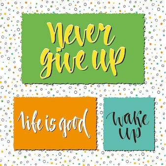 Beschriftungssatz von postkarten, von aufklebern oder von fahnen. vektor-design. inspirierende und motivierende phrasen