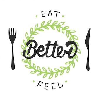 Besser essen, besser fühlen mit grünem kranz.