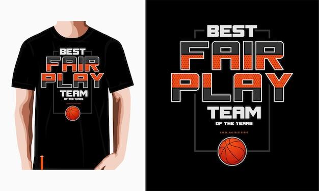 Bester fair play typografie basketball t-shirt design premium vektor premium-vektor
