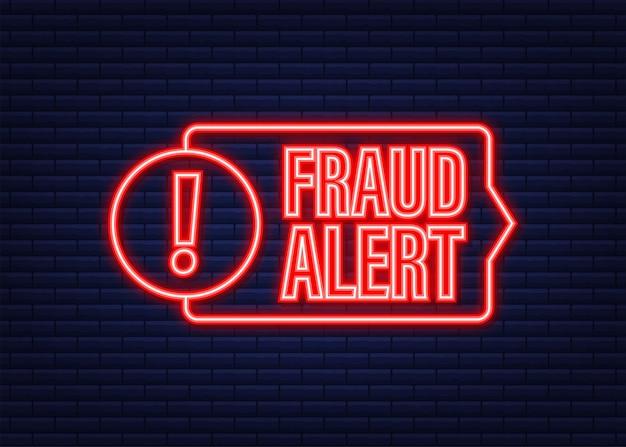 Betrugswarnung. neon-symbol. sicherheitsaudit, virenscan, reinigung, beseitigung von malware, ransomware-vektorillustration.
