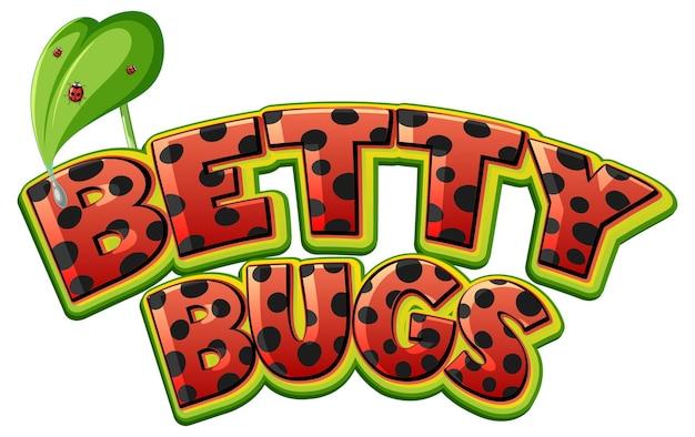 Betty bugs logo-textdesign