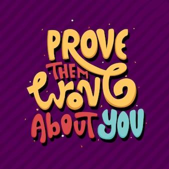 Beweisen sie, dass sie sich irren