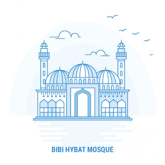 Bibi hybat mosque blue wahrzeichen