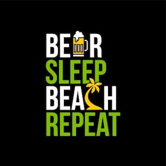 Bier schlaf strand wiederholen symbol zeichen