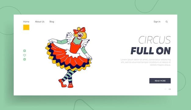 Big top circus clowness landing page vorlage. frau clown charakter lächeln joker girl mit crazy face wear kleid und gestreiften strümpfen