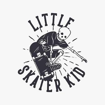 Bildbeschreibungt-shirt-design kleines skater-kind mit skelett, das skateboard-vintage-illustration spielt