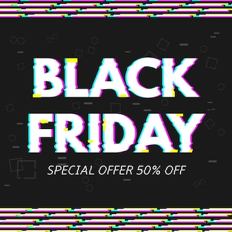 Black friday inschrift mit glitch distortion effekt, black friday banner. vektorillustration.