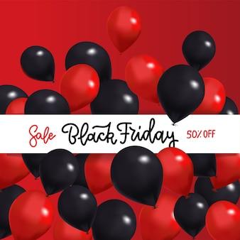 Black friday sale banner mit schwarzen und roten luftballons um weißes band mit gand gezeichnetem beschriftungstext.