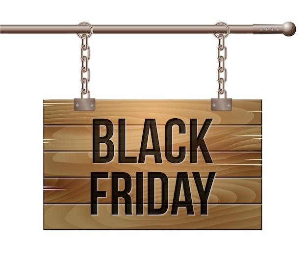 Black friday sale schriftzug auf holzschild an ketten aufgehängt. kommerzielles rabatt-event-banner. anzeigen unterschreiben.
