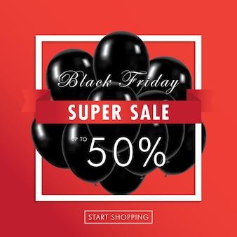 Black friday super sale mit schwarzen ballons und super sale rabatt