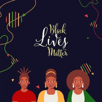 Black lives matter schriftart mit drei multinationalen frauen auf blauem hintergrund.