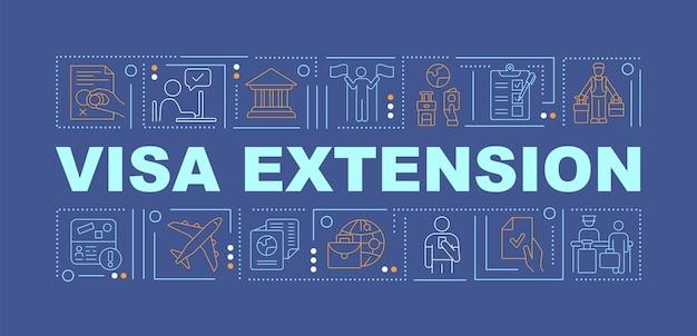 Blaues wortkonzeptfahne der visumverlängerung. genehmigung der einreiseerlaubnis. infografiken mit linearen symbolen auf türkisfarbenem hintergrund. isolierte kreative typografie. vektorumriss-farbillustration mit text