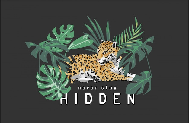 Bleib niemals versteckter slogan mit jaguar, der in der waldillustration auf schwarzem hintergrund sitzt