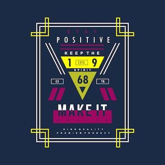 Bleib positiv grafik vektor
